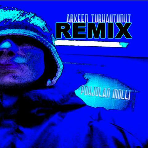 Pohjolan Molli - Arkeen Turhautunut Remix